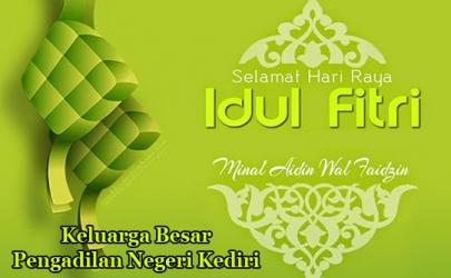Keluaga Besar Pengadilan Negeri Kediri Mengucapkan Selamat Hari Raya Idul Fitri 1437 H